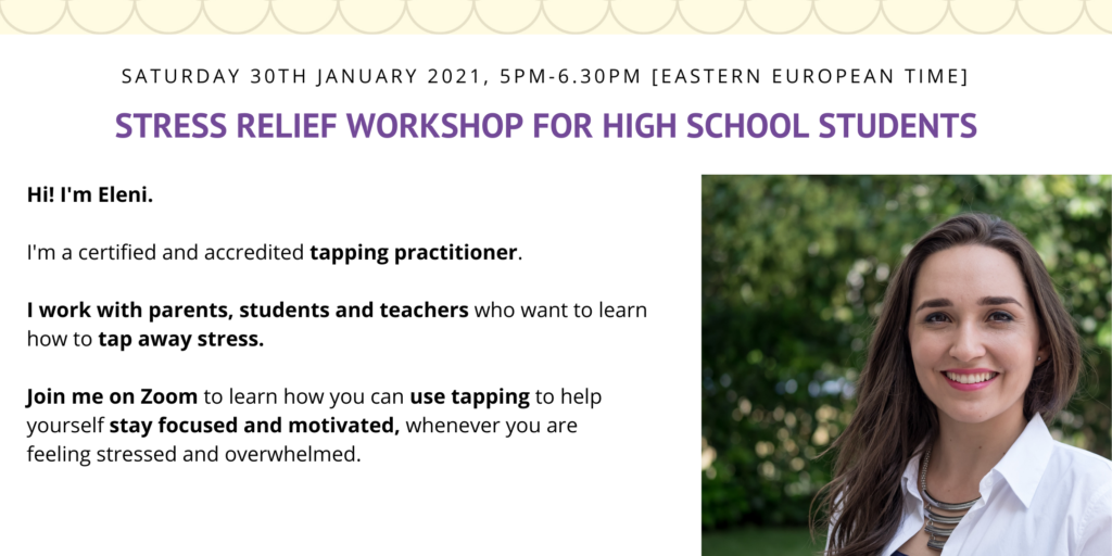 Tapping for teenagers, Stress relief workshop with Eleni Vardaki